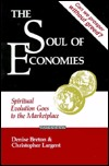The Soul Of Economies: Spiritual Evolution Goes To The Marketplace