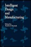 Intelligent Design and Manufacturing