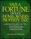 Save a Fortune on Your Home Owner's Property Tax!