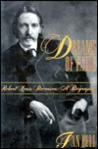 Dreams of Exile: Robert Louis Stevenson, a Biography