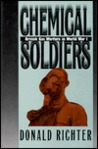 Chemical Soldiers: British Gas Warfare In World War I