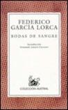 Bodas De Sangre / Blood Wedding by Federico García Lorca