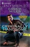 Criminally Handsome (Kenner County Crime Unit, #4)