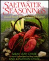 Saltwater Seasonings: Good Food from Coastal Maine