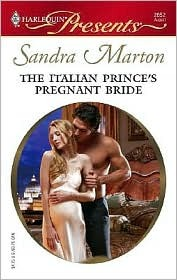 The Italian Prince's Pregnant Bride by Sandra Marton