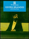 Georg Brandes: Selected Letters