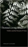 Thoreau's Living Ethics: Walden and the Pursuit of Virtue