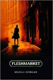 Fleshmarket by Nicola Morgan