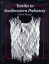 Textiles in Southwestern Prehistory