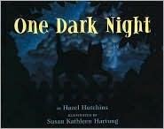 One Dark Night by Hazel Hutchins