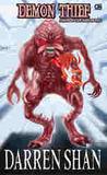 Demon Thief: Sang Pencuri Iblis (The Demonata, #2)