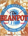 The Beanpot: Fifty Years of Thrills, Spills, and Chills