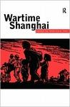 Wartime Shanghai