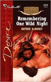 Remembering One Wild Night by Kathie DeNosky