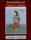 Breastfeeding And Human Lactation by Jan Riordan