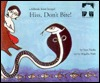 Hiss, Don't Bite!: A Folktale From Bengal (Under The Banyan)