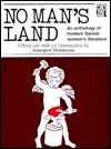 No Man's Land: An Anthology of Modern Danish Women's Literature