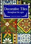 Decorative Tiles Throughout the Ages