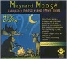 Sleeping Beastly and Other Tales: Maynard Moose