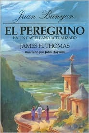 Peregrino: En Un Castellano Actualizado, El: Pilgrim's Progress In Today's English
