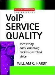 VoIP Service Quality : Measuring and Evaluating Packet-Switched Voice