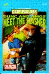 Dunc and Amos Meet the Slasher (Culpepper Adventures, #20)