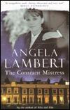 The Constant Mistress by Angela Lambert