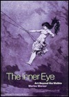 The Inner Eye: Art Beyond the Visible