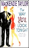 The Way You Look Tonight by MacKenzie Taylor