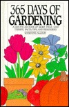 365 Days Of Gardening: A Day By Day Book Of More Than 1000 Terrific Facts, Tips, And Reminders