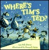 Where's Tim's Ted? by Ian Whybrow