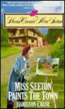 Miss Seeton Paints the Town (Miss Seeton, #10)