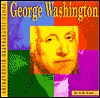 George Washington: A Photo Illustrated Biography