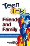 Teen Ink Friends and Family: Friends and Family
