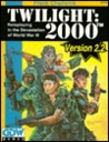 Twilight: 2000, 2nd Edition: Roleplaying in the Devastation of World War III