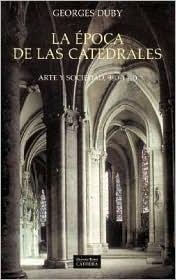 La epoca de las catedrales