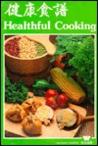 Healthful Cooking