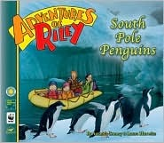 South Pole Penguins (Adventures of Riley, #3)
