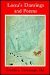 Lorca's Drawings and Poems by Cecelia J. Cavanaugh