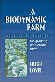A Biodynamic Farm, For Growing Wholesome Food