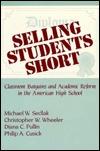 Selling Students Short by Michael Sedlak