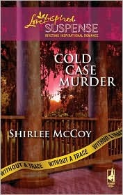 Cold Case Murder  (Without A Trace #3)