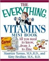 The Everything Vitamins Mini Book: All You Need to Know, from A to Zinc
