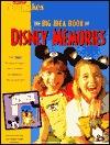 Disney Memories: The Big Idea Book