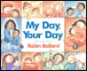 My Day, Your Day