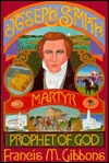 Joseph Smith: Martyr-Prophet of God