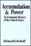 accumulation-and-power-an-economic-history-of-the-united-states