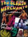The Sleaze Merchants: Adventures in Exploitation Filmmaking