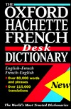 The Oxford Hachette French Desk Dictionary