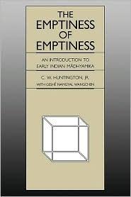 Emptiness of Emptiness by C.W. Huntington Jr.